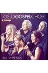 CD - Oslo Gospel Choir - I go to the rock