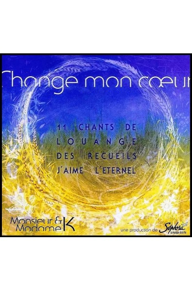 CD - Change mon coeur
