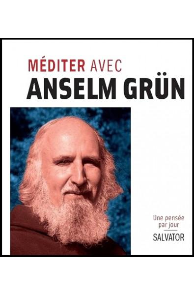 Méditer avec Anselm Grün