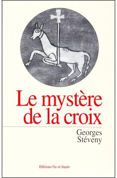 Mystère de la croix, Le