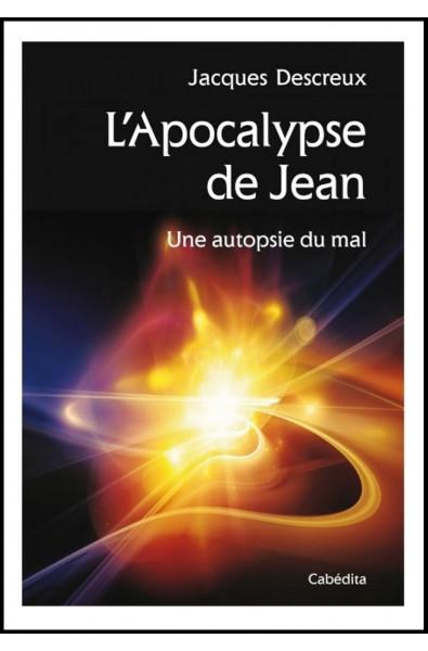 Apocalypse de Jean, L' - Une autopsie du mal
