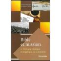 Bible et mission : vers une pratique évangélique de la mission - Vol.2