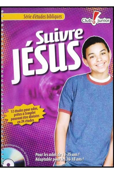 Suivre Jésus - Etudes bibliques