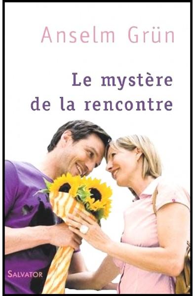 Mystère de la rencontre, Le