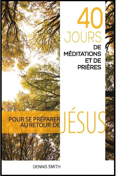 40 jours de méditations et de prières