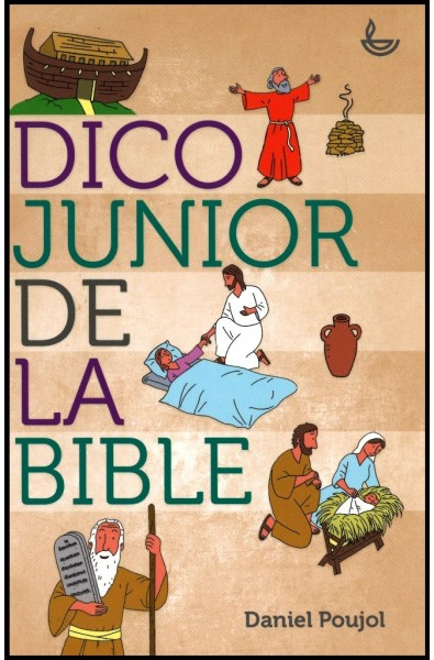 DICO JUNIOR De la BIBLE