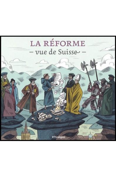 CD - Réforme vue de Suisse, La