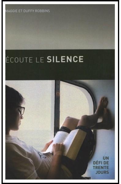 Ecoute le silence