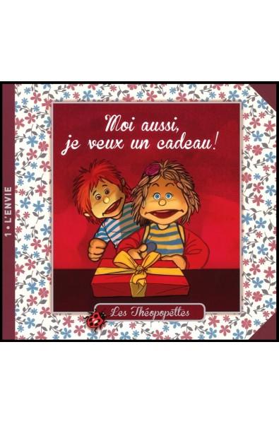 Théopopettes 1, Les - Moi aussi, je veux un cadeau !