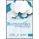 Maranatha Le Seigneur revient