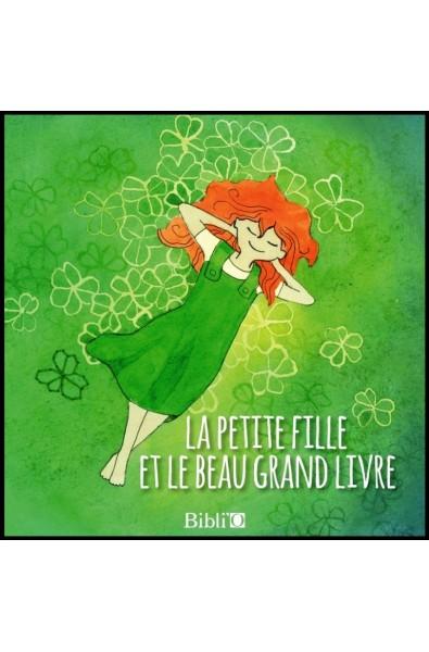 Petite fille et le beau grand livre, La