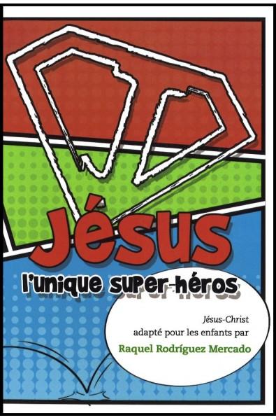 Jésus, l'unique super-héros