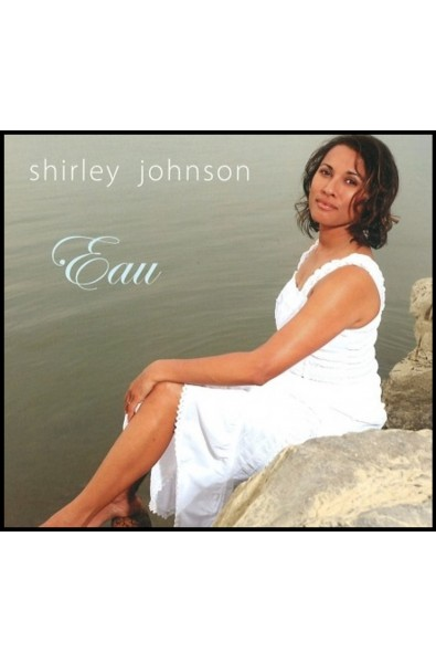 CD - Eau - Shirley Johnson