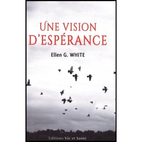 Vision d'espérance, Une
