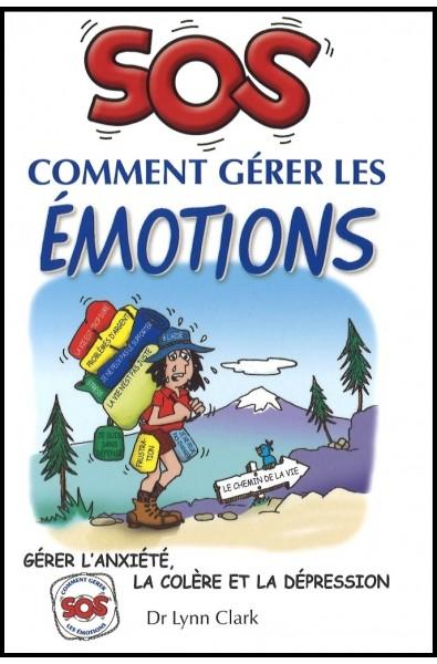 SOS Comment gérer les émotions