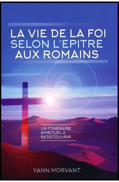Vie de la foi selon l'Epître aux Romains, La