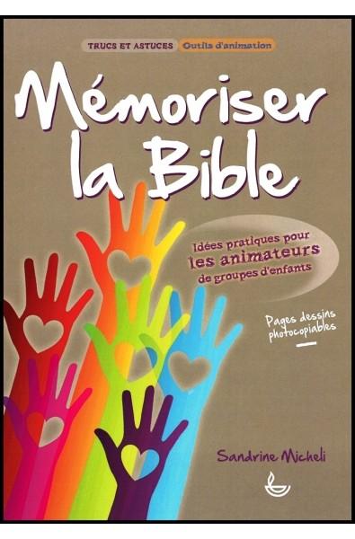 Trucs et Astuces - Mémoriser la Bible