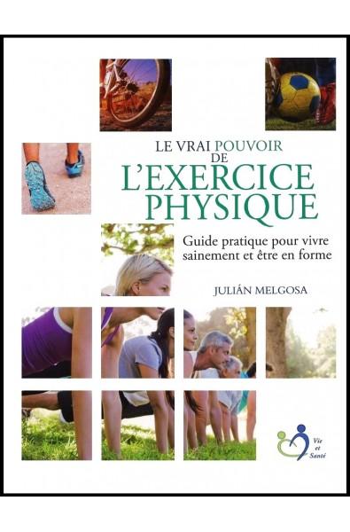 Vrai pouvoir de l'exercice physique, Le