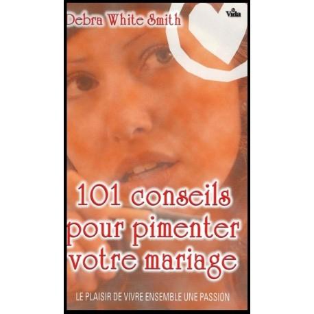 101 conseils pour pimenter votre mariage