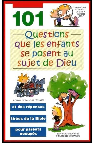 101 questions que les enfants se posent...