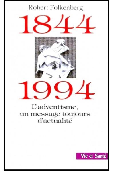 1844-1994 L'adventisme