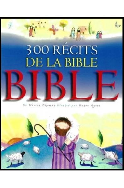 300 récits de la Bible