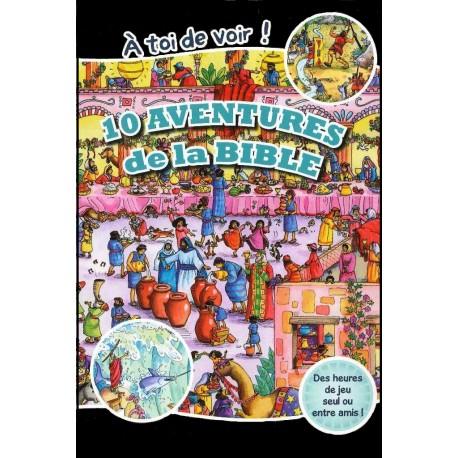 A toi de voir ! 10 aventures de la Bible