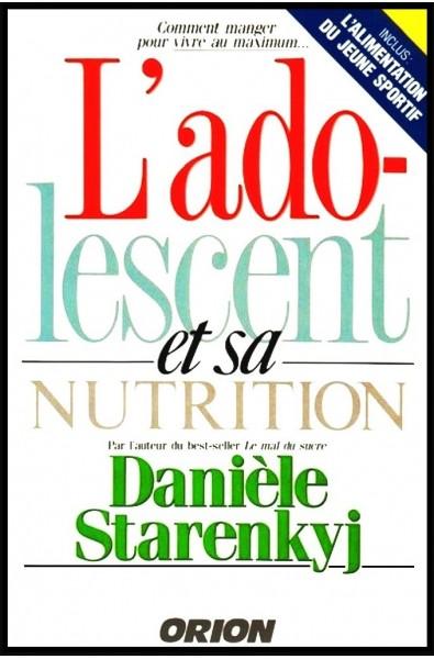 Adolescent et sa nutrition, L'