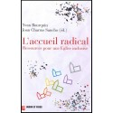 Accueil radical, L'
