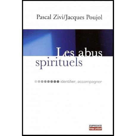 Abus spirituels, Les