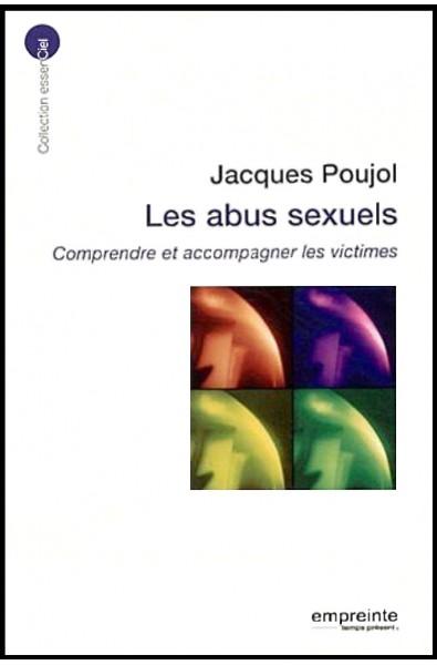 Abus sexuels (Les) - Comprendre et accompagner les victimes